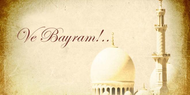 Ve Bayram!..